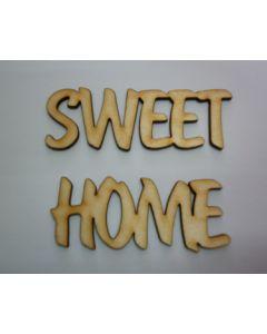 SWEET HOME- Дървен надпис